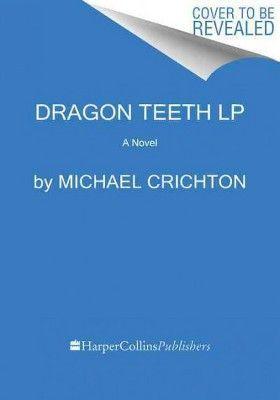 Dragon Teeth (Paperback) (Michael Crichton)
