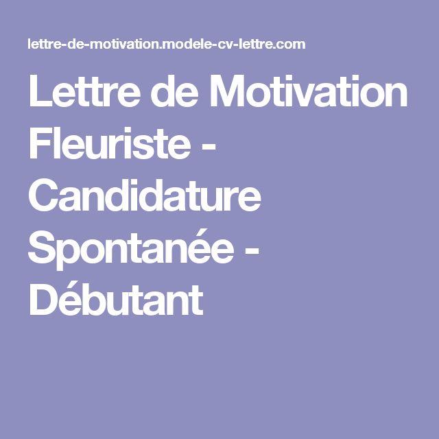 Lettre de Motivation Fleuriste - Candidature Spontanée - Débutant