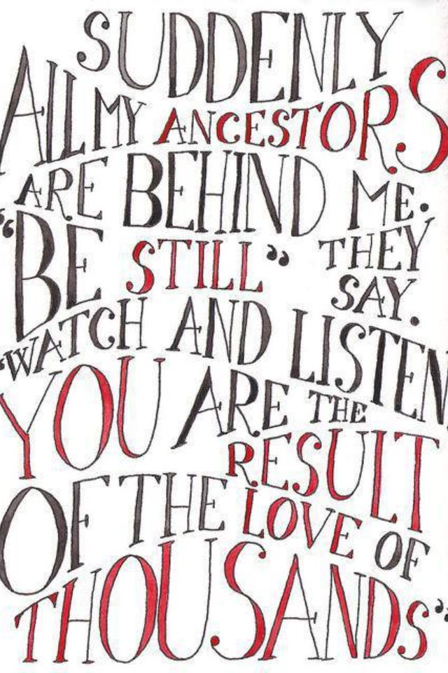 """you are the result of the love of thousands"" such a meaningful way to explain ancestry, especially in adoption."