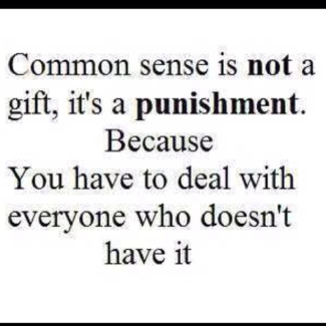 .Thoughts, Life, Quotes, Funny, Truths, So True, Commons, True Stories, Common Sense
