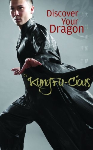 Discover Your Dragon, 5 Steps to The Victorious Life. How a teen-age boy overcame bullying with kung-fu, and learned practical self-help lessons at The Shaolin Temple. by KungFu-Cious, http://www.amazon.com/dp/0983603510/ref=cm_sw_r_pi_dp_Uy05qb07BBTHP