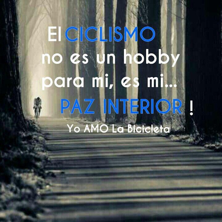 El ciclismo es mi paz interior!