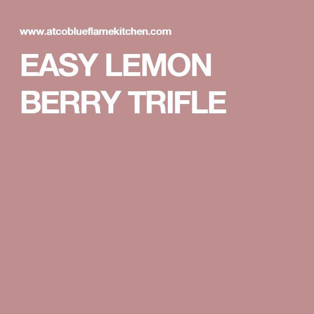 EASY LEMON BERRY TRIFLE