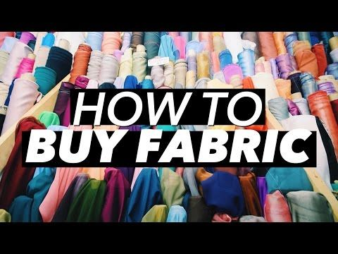 How To Buy Fabric @withwendy on YouTube. Super informative, a most for new sewists!