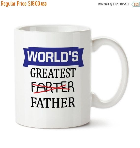 Coffee Mug, World's Greatest Farter Father, Funny Mug, Father's Day Cup, Gift For Dad, Joke Mug, Best Father, Birthday gift for Dad,