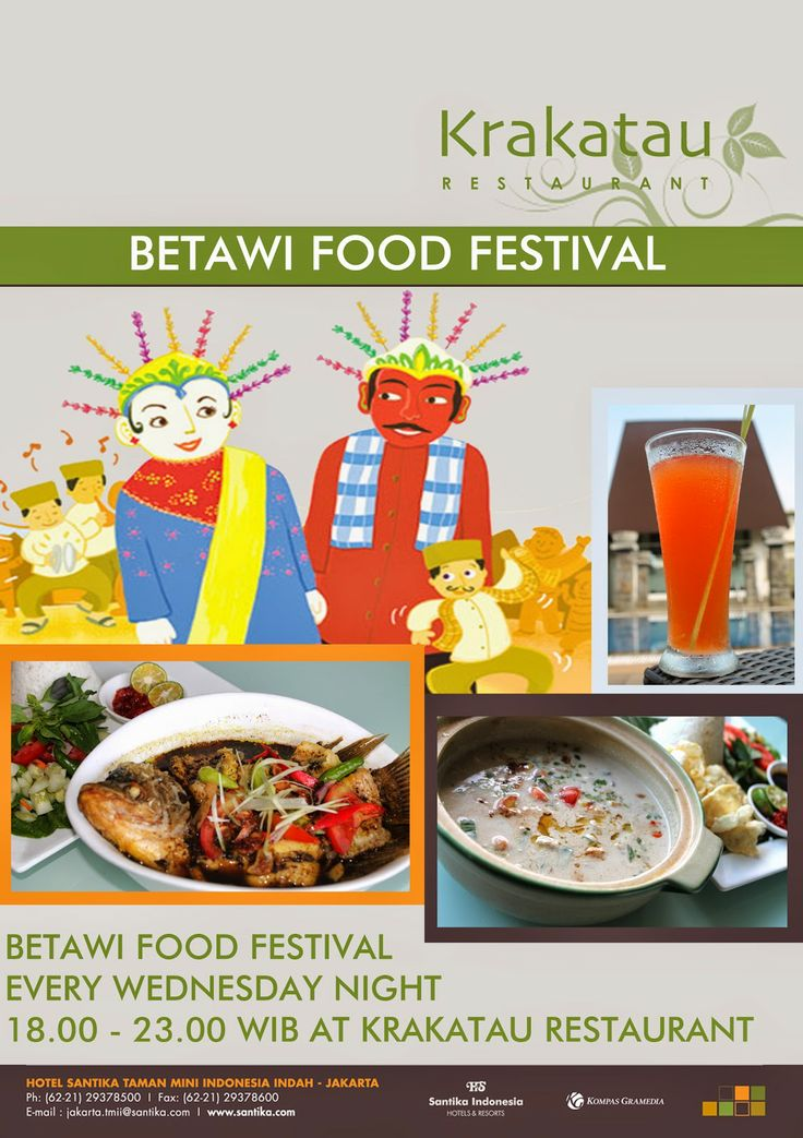 BETAWI FOOD FESTIVAL ( HOTEL SANTIKA TMII ): BETAWI FOOD FESTIVAL ( HOTEL SANTIKA