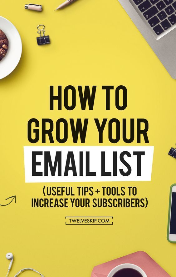 10 Effective Strategies To Grow Your Email List (Useful Email Marketing Tools…
