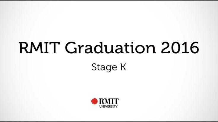Graduation 2016 - Stage K | RMIT University