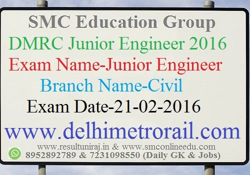 DMRC Junior Engineer civil Answer key 2016, Delhi Metro Rail Corporation will be soon uploaded Junior Engineer Answer key on official website, Candidates download series wise answer key