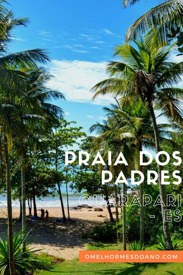 Uma das praias mais lindas do litoral do Espírito Santo, a praia dos padres fica em Guarapari. A paisagem é linda, com coqueiros e água bastante cristalina. Uma excelente opção de praia no litoral sul capixaba.
