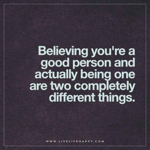 Believing You're a Good Person