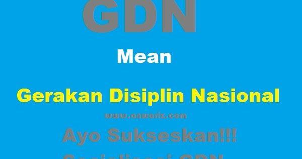 Ayo Sukseskan Gerakan Disiplin Nasional (GDN) Demi Kemajuan Bangsa