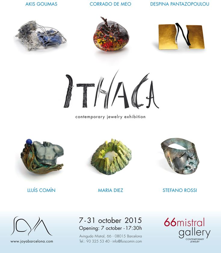 Ithaca - Exhibition  / 07-31Oct2015 -  66 Mistral Gallery