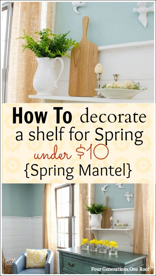 How to decorate a shelf for Spring {mantel} using daffodils & boxwood for under $10 by Jessica Bruno @ www.fourgenerationsoneroof.com #DIY #Spring #decorating