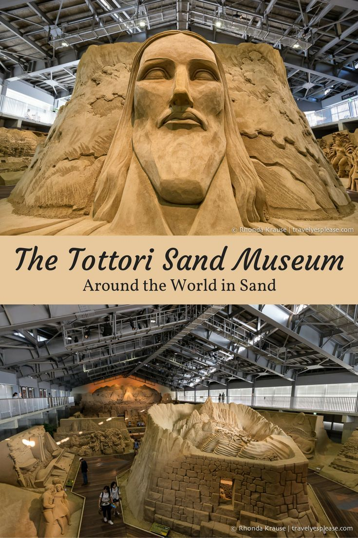 http://travelyesplease.com   The Tottori Sand Museum- Around the World in Sand (BLOG POST)   Tottori, Japan