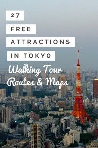 Walking tour of 27 free things to do in Tokyo