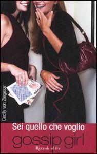 PDF EPUB download SEI QUELLO CHE VOGLIO. GOSSIP GIRL gratis italiano