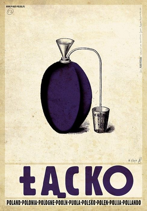 Polish promotion poster for Lacko (2014) by Polish artist and graphic designer Ryszard Kaja (b.1962). the city is famous for its Slivovica (plum brandy). via Polish Poster