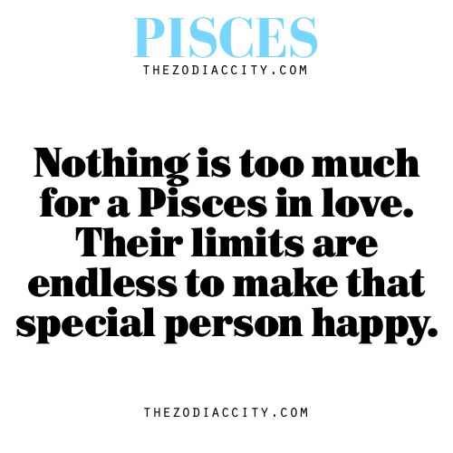 Zodiac Pisces facts — Nothing is too much for a Pisces in love. Their limits are endless to make that special person happy.