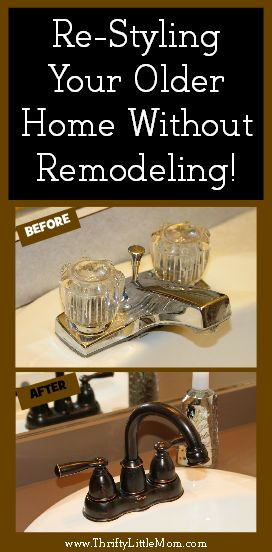 Re-Styling Without Remodeling. You can do lots of things yourself.