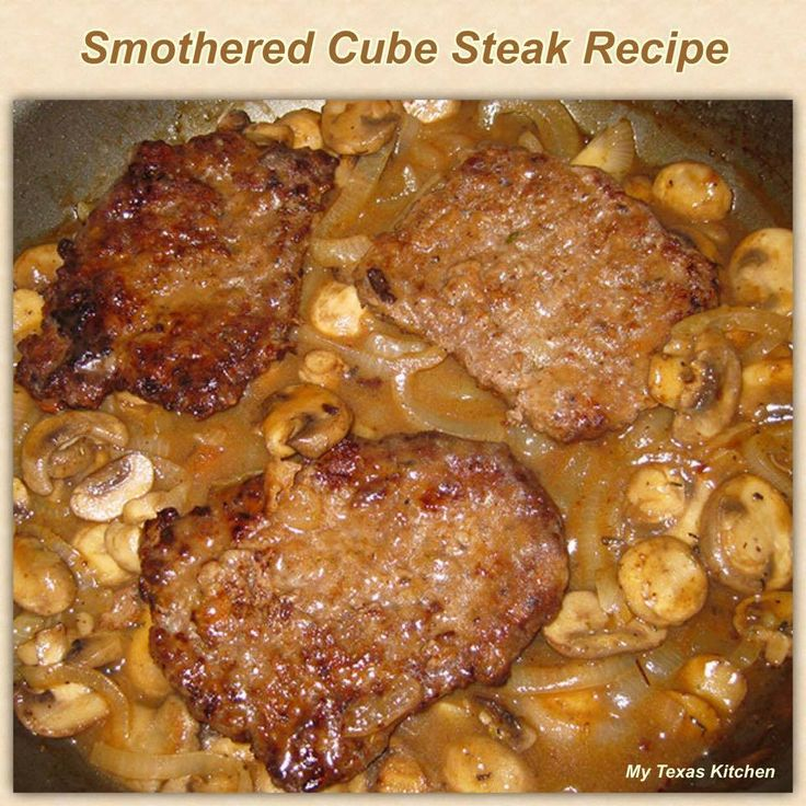 Smothered Cube Steak ~ Recipe of today