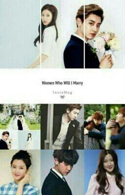 """Anda harus baca """" Women Who Will I Marry  pada #Wattpad. #fanfiction"""