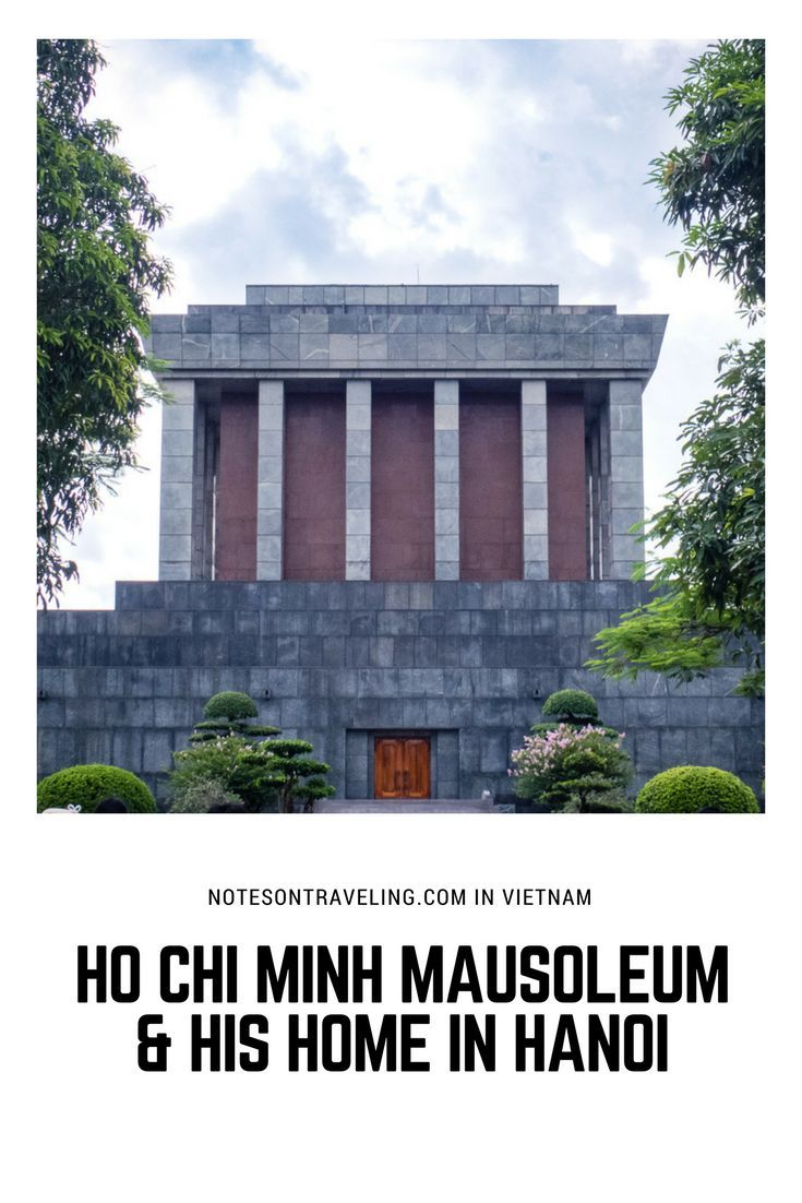 One of my first stops in Vietnam's capital, Hanoi, was the Ho Chi Minh Mausoleum and the grounds of the Presidential Palace in Ba Dinh Square. Learn all you need to know to organize your own visit.  #destinationguide #travelguide #northvietnam via @notesontraveling