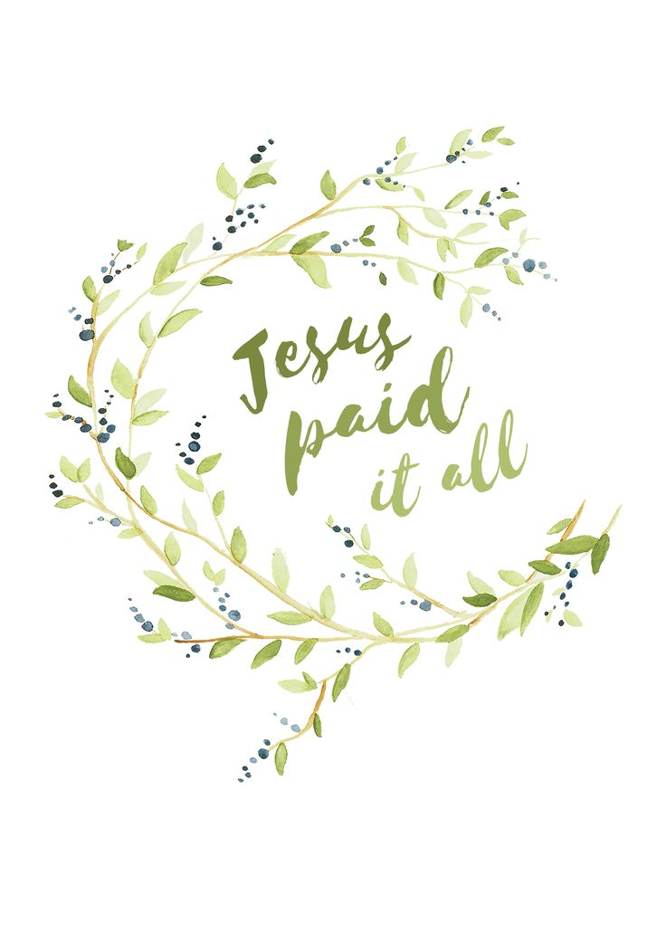 Jesus Paid It All                                                       …