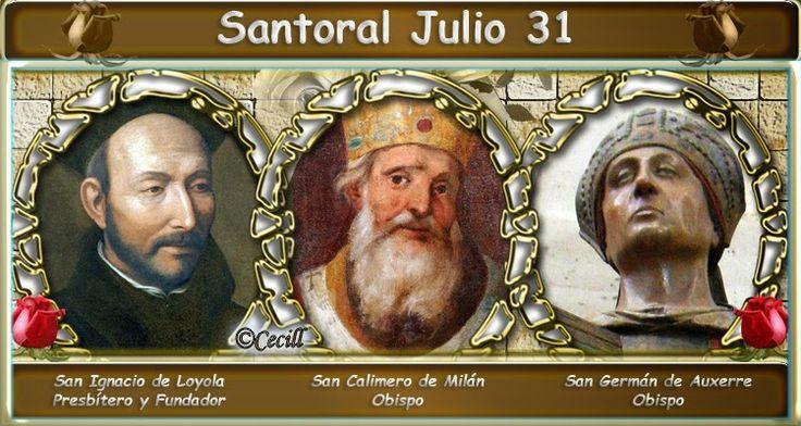 Vidas Santas: Santoral Julio 31