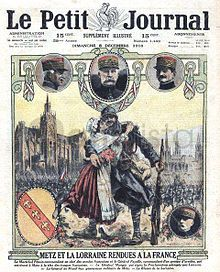 Metz and the Lorraine returned to France, front page of Le Petit Journal newspaper dated from 8 December 1918.