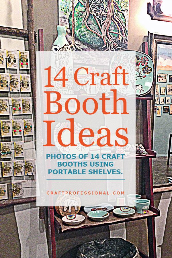 Lots of craft display ideas http://www.craftprofessional.com/booth-display-ideas.html