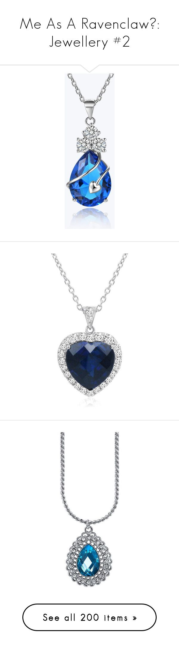 """""""Me As A Ravenclaw💙: Jewellery #2"""" by moon-and-starss ❤ liked on Polyvore featuring jewelry, necklaces, teardrop necklace, heart shaped necklace, heart jewelry, teardrop jewelry, heart shaped jewelry, blue, sapphire pendant necklace and sapphire heart pendant"""