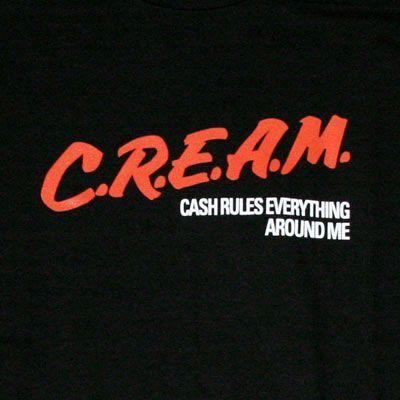 C.R.e.a.m Wu-Tang Clan | FORTUNE TASTE » Wu Tang Clan – C.R.E.A.M.