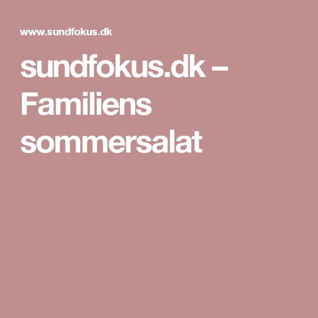 sundfokus.dk – Familiens sommersalat