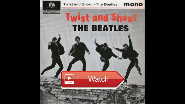 Twist and Shout The Beatles HQ  Copyright by Apple Corps LTD