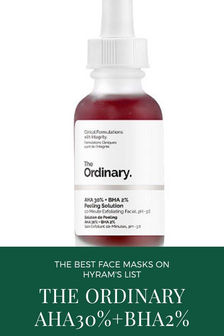 Hyram S Favorite Exfoliating Masks The Ordinary Aha 30 Bha 2 Peeling Solution In 2020 The Ordinary Peeling Solution The Ordinary Aha 30 Bha