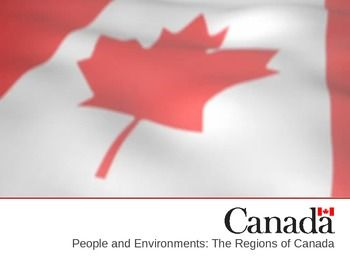 The Regions of Canada: People and Environments - This comprehensive 66-slide PowerPoint presentation introduces students to the political, cultural, and physical (geographical) regions of Canada.