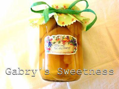 Gabry's Sweetness: PESCHE SCIROPPATE