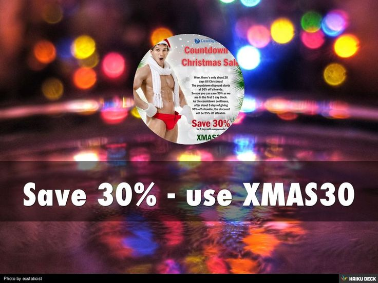 DealByEthan's Christmas Countdown Sale | Save 30% Sitewide on Sexy Men's Fashion by Eric Salo via slideshare