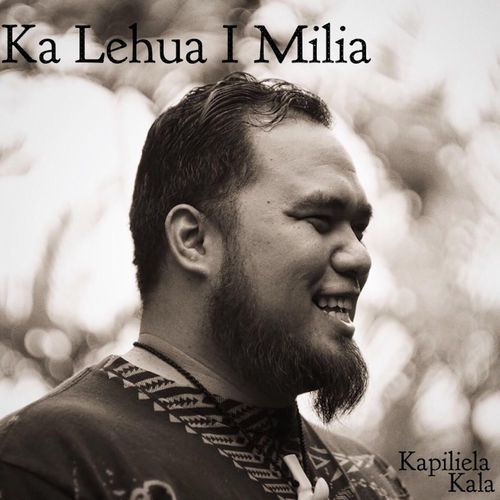 :: カピリエラ・カラ(Kapiliela Kala)が人気のハワイアンソング『Ka Lehua I Milia』をカヴァー!デビューシングルでリリース!   Wat's!New!! ハワイ by RealHawaii.jp ::
