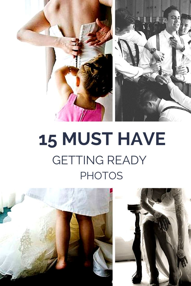15 Getting Ready Photos You MUST Have!  www.weddingphotou…