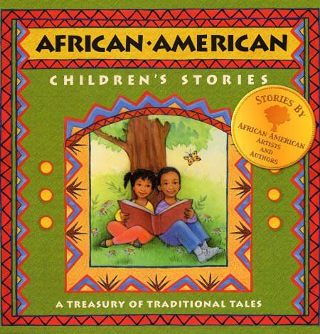 african american books for children | African American Children's Stories: A Treasury Of Traditional Tales