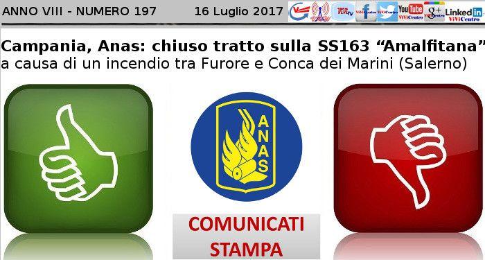 """Campania, Anas: chiuso tratto sulla SS163 """"Amalfitana"""" a causa di un incendio tra Furore e Conca dei Marini (Salerno)"""