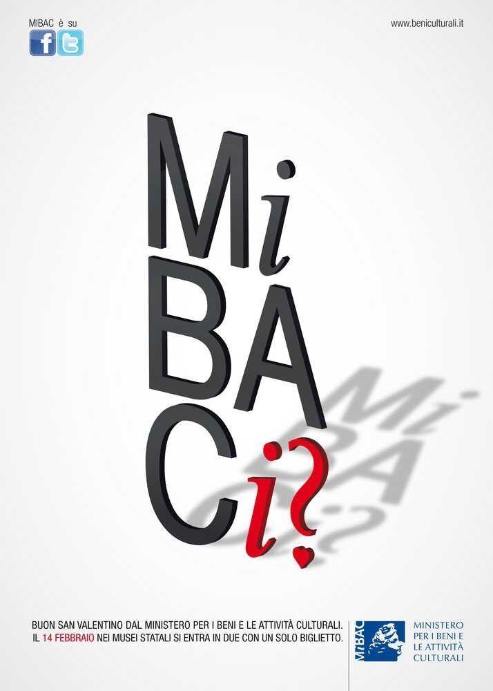 Italy - Lazio - 14 febbraio 2013 #MiBACi? A San Valentino entri in due e paga uno solo. In tutti i musei statali!