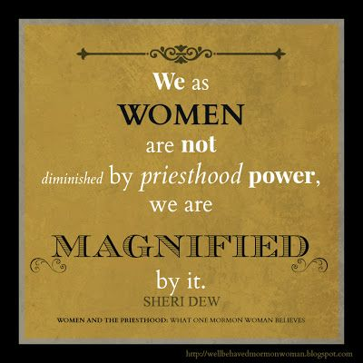 We as women are not diminished by priesthood power, we are magnified by it. ~ Sheri Dew #BookReview Women and the Priesthood #LDSquote