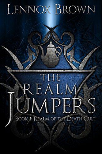 Realm of the Death Cult (The Realm Jumpers Book 1) by Len... https://www.amazon.com/dp/B00Y4I0KYU/ref=cm_sw_r_pi_dp_x_E4qOxbTASBRB8