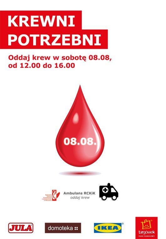 """W sobotę 8 sierpnia w Parku Handlowym Targówek odbędzie się akcja """"KREWni potrzebni"""", podczas której będzie można oddać krew i tym samym wspomóc Regionalne Centrum Krwiodawstwa i Krwiolecznictwa w Warszawie."""