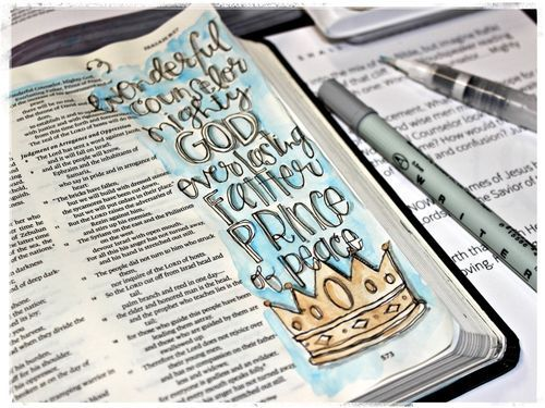 Christmas / Advent - Isaiah 9:6 - Wonderful counselor, Mighty God, Everlasting Father, Prince of Peace [credit to Stephanie Ackerman]
