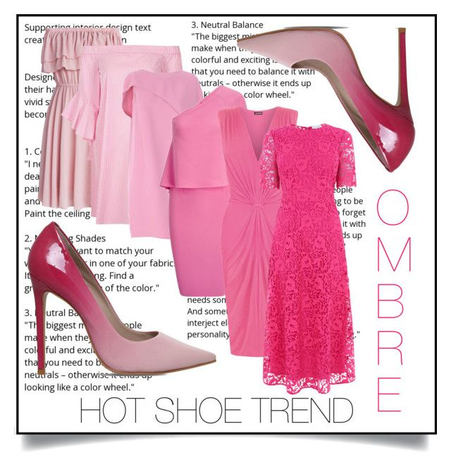 """""""Hot shoe trend: ombre"""" by onelittleme ❤ liked on Polyvore featuring Carvela, Chicwish, River Island, Gianluca Capannolo, Roland Mouret, WearAll, Warehouse and hotshoetrend"""
