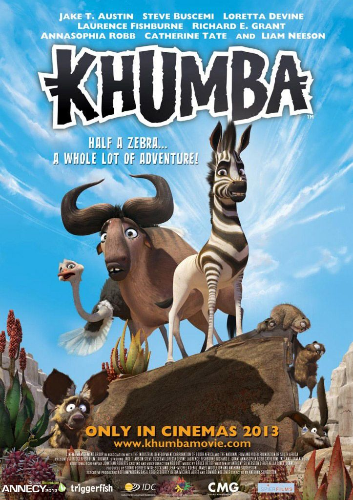 Khumba is released in 2013 and it features the voices of Jake T. Austin(Rio), Steve Buscemi(Monsters Inc, Home on the Range), Loretta Devine(Beverly Hills Chihuahua), Laurence Fishburne(Osmosis Jones), Richard E. Grant(Zambezia), Anika Noni Rose(The Princess and the Frog), AnnaSophia Robb(Bridge To Terabitha), Catherine Tate(Gulliver's Travels) and Liam Neeson(Ponyo)